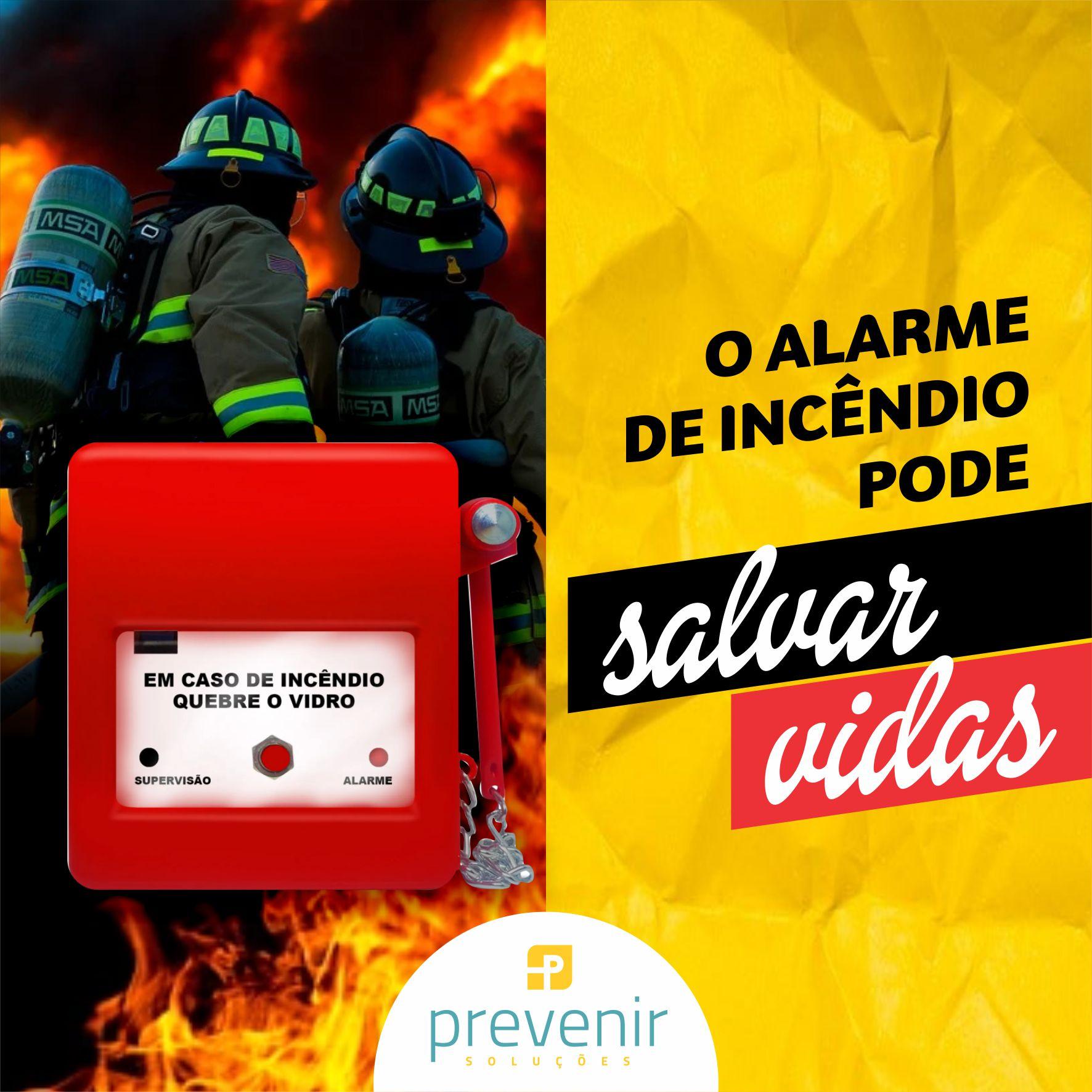 O alarme de incêndio preserva a vida humana!